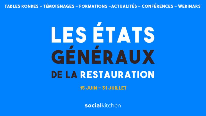 Social Kitchen lance les États Généraux de la Restauration !