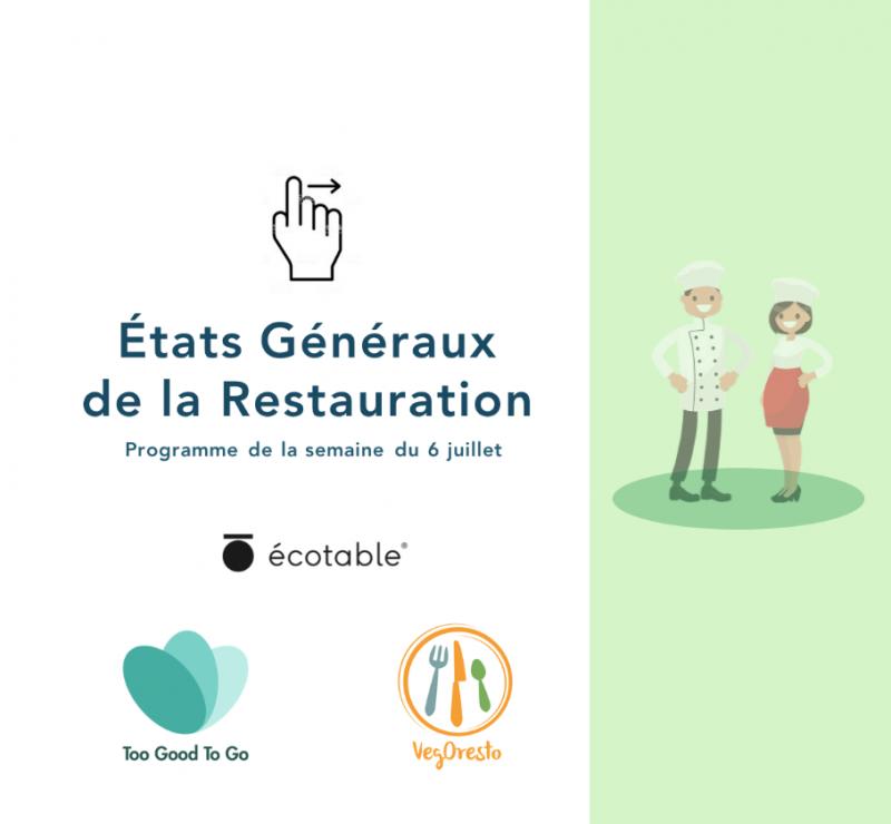Les États Généraux de la Restauration : Programme de la semaine du 6 juillet